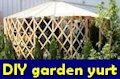 Make an inexpensive garden yurt